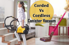 Cordless vs Corded Canister Vacuum Cleaners | Guide to choose Cordless